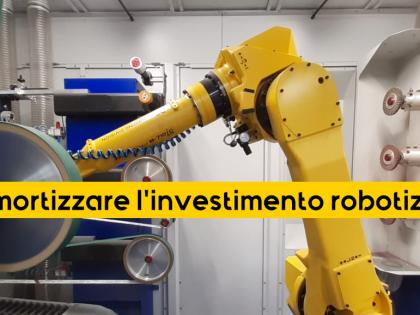 Quando posso dire di aver ammortizzato il mio investimento in un'isola robotizzata?